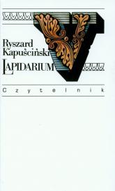 Lapidarium V - Ryszard Kapuściński | mała okładka
