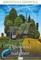 Opowieści rodzinne - Krystyna Siesicka | mała okładka