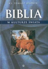 Biblia w kulturze świata - Tomasz Jelonek | mała okładka