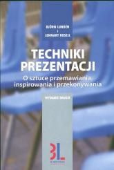 Techniki prezentacji O sztuce przemawiania, angażowania i przekonywania - Lunden Bjorn, Rosell Lennart | mała okładka