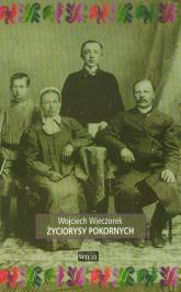 Życiorysy pokornych /Więź/ - Wojciech Wieczorek | mała okładka