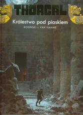 Thorgal Królestwo pod piaskiem Tom 26 - Rosiński Grzegorz, Hamme Jean | mała okładka