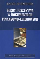Błędy i oszustwa w dokumentach finansowo-księgowych - Karol Schneider | mała okładka