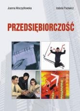 Przedsiębiorczość - Moczydłowska Joanna, Pacewicz Izabela   mała okładka