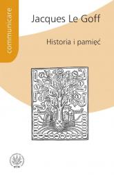 Historia i pamięć - Le Goff Jacques | mała okładka