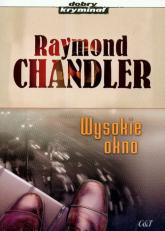 Wysokie okno - Raymond Chandler | mała okładka