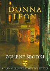 Zgubne środki Komisarz Brunetti i tajemnice Wenecji - Donna Leon | mała okładka