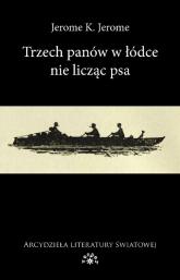 Trzech panów w łódce nie licząc psa - Jerome Jerome K. | mała okładka