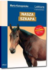Nasza szkapa Wydanie z opracowaniem - Maria Konopnicka | mała okładka