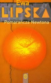 Pomarańcza Newtona - Ewa Lipska | mała okładka