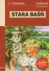 Stara baśń Lektura z opracowaniem - J.I. Kraszewski | mała okładka