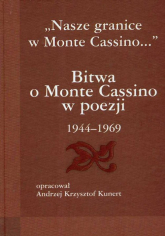 Bitwa o Monte Cassino w poezji 1944-1969 - Kunert Andrzej Krzysztof | mała okładka