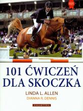 101 ćwiczeń dla skoczka - Allen Linda L., Dennis Dianna R.   mała okładka