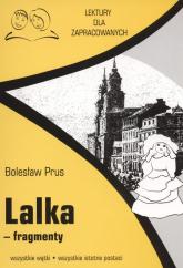 Lalka fragmenty Lektury dla zapracowanych wszystkie wątki wszystkie istotne postacie - Bolesław Prus | mała okładka