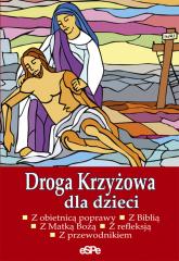 Droga Krzyżowa dla dzieci - Anna Matusiak | mała okładka