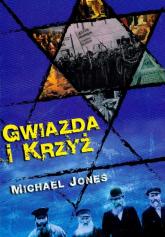 Gwiazda i krzyż - Michael Jones | mała okładka