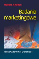 Badania marketingowe - Kaden Robert J.   mała okładka