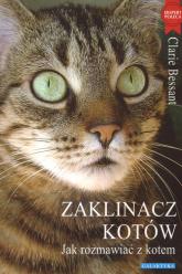 Zaklinacz kotów Jak rozmawiac z kotem - Claire Bessant | mała okładka