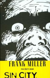 Sin City Ten żółty drań Tom 4 - Frank Miller | mała okładka