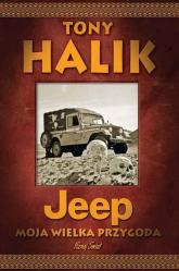 Jeep Moja wielka przygoda - Tony Halik | mała okładka