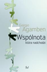 Wspólnota która nadchodzi - Giorgio Agamben | mała okładka