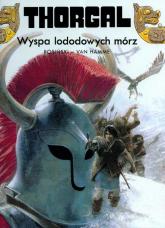 Thorgal Wyspa lodowych mórz Tom 2 - Rosiński Grzegorz, Hamme Jean | mała okładka