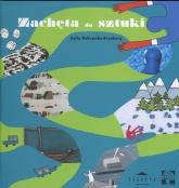 Zachęta do sztuki - Zofia Dubowska-Grynberg | mała okładka
