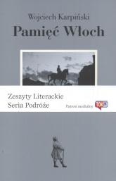 Pamięć Włoch - Wojciech Karpiński | mała okładka