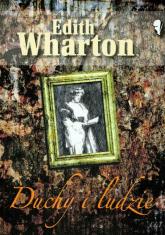 Duchy i ludzie - Edith Wharton | mała okładka