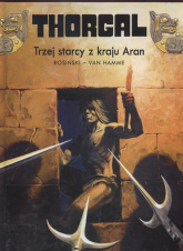 Thorgal Trzej starcy z kraju Aran Tom 3 - Rosiński Grzegorz, Hamme Jean | mała okładka