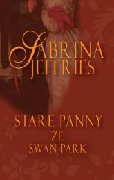 Stare panny ze Swan Park - Sabrina Jeffries | mała okładka