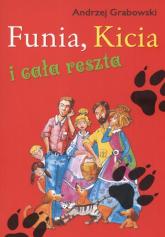 Funia Kicia i cała reszta - Andrzej Grabowski | mała okładka