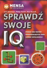Sprawdź swoje IQ Ponad 500 testów sprawdzających twój iloraz inteligencji - Bremner John, Carter Philip, Russell Ken | mała okładka
