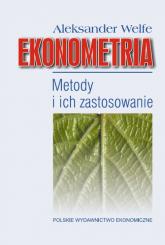 Ekonometria metody i ich zastosowanie - Aleksander Welfe | mała okładka