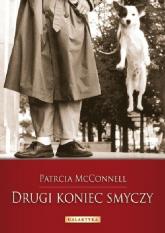 Drugi koniec smyczy Jak kształtować więź z psem - Patricia McConnell | mała okładka