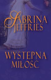 Występna miłość - Sabrina Jeffries | mała okładka