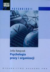 Krótkie wykłady z psychologii Psychologia pracy i organizacji - Zofia Ratajczak | mała okładka