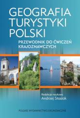 Geografia turystyki Polski Przewodnik do ćwiczeń krajoznawczych -  | mała okładka