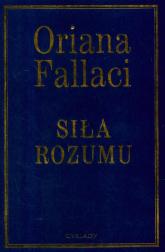Siła rozumu - Oriana Fallaci | mała okładka