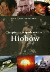 Cierpienia współczesnych Hiobów - Andrzej Pyttlik   mała okładka