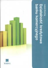 Działalność kredytowa banku komercyjnego - Izabela Emerling | mała okładka