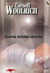 Czarna ścieżka strachu - Cornell Woolrich | mała okładka