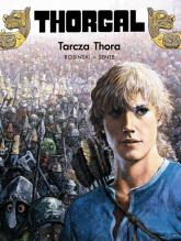 Thorgal Tarcza Thora Tom 31 - Rosiński Grzegorz, Hamme Jean | mała okładka