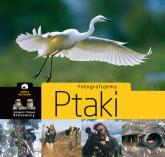 Fotografujemy ptaki - Kłosowski Grzegorz, Kłosowski Tomasz   mała okładka