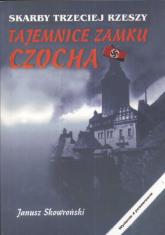Tajemnice zamku Czocha - JANUSZ SKOWROŃSKI | mała okładka