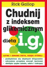 Chudnij z indeksem glikemicznym dieta i.g. - Rick Gallop   mała okładka