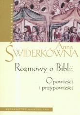 Rozmowy o Biblii Opowieści i przypowieści - Anna Świderkówna | mała okładka