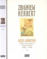 Węzeł gordyjski Tom 1/2 oraz inne pisma rozproszone 1948-1998 - Zbigniew Herbert | mała okładka