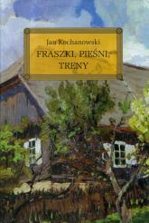 Fraszki Pieśni Treny - Jan Kochanowski   mała okładka