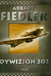 Dywizjon 303 - Arkady Fiedler | mała okładka